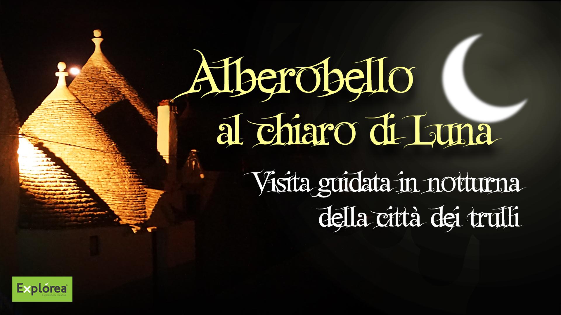ALBEROBELLO AL CHIARO DI LUNA